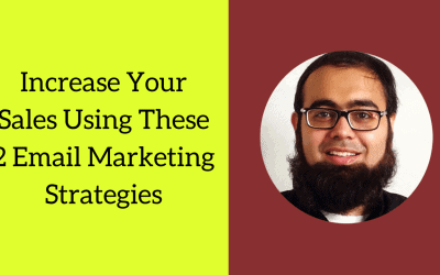 [Video] Increase Your Sales Using These 2 Strategies of Email Marketing